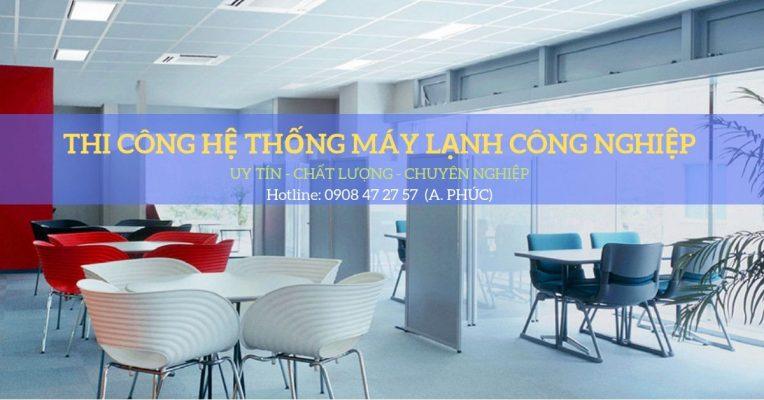 thi cong he thong may lanh cong nghiep